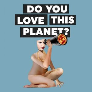 Do You Love This Planet? - Chris Porter